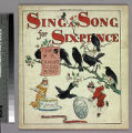 Sing a song for sixpence : one of R. Caldecott's picture books.