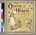 The Queen of hearts : one of R. Caldiecott's picture books.