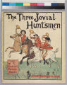 The three jovial huntsmen : one of R. Caldecott's picture books.