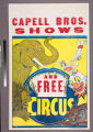 Capell Bros. Shows : and free circus.