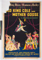 Ringling Bros and Barnum & Bailey presents Old King Cole and Mother Goose a spectacular...