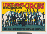 Lewis Bros. 3 Ring Streamlined Circus : Capt. Wallace and his famous troupe of Persian horses.