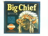 Big Chief Brand.