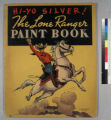 The Lone Ranger Paint Book