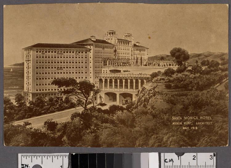 Santa Monica Hotel  Myron Hunt, architect  (recto